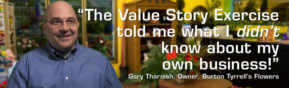 Gary Tharnish, Burton Tyrrell's Flowers